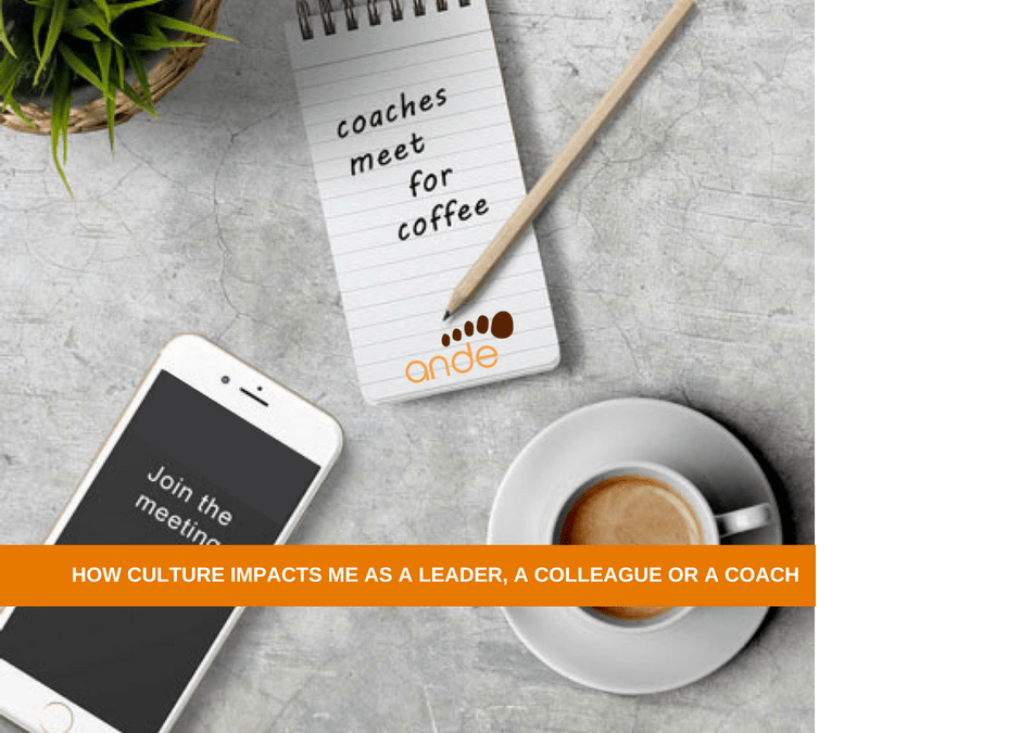Virtual Call with Coaches:  How culture impacts me as a leader, a colleague or a coach [Replay]
