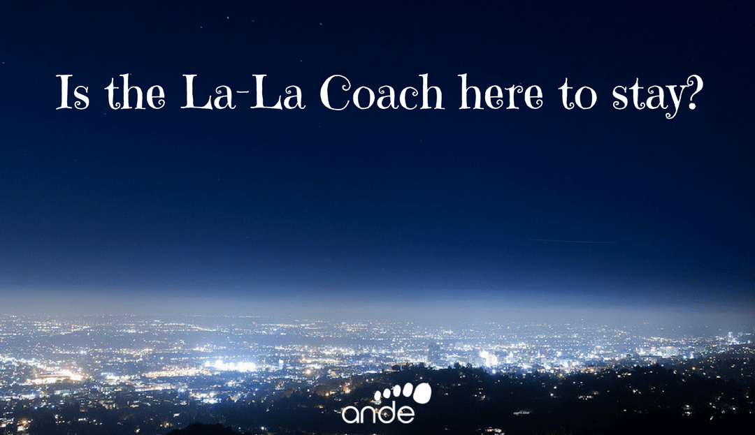 Is the la-la coach here to stay?