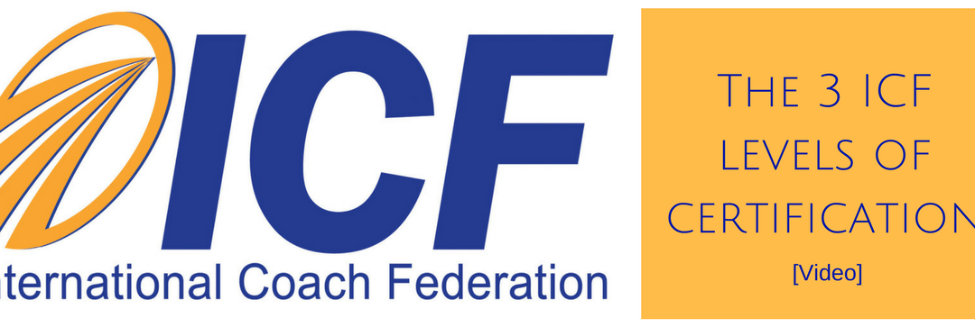 The 3 ICF levels of certification