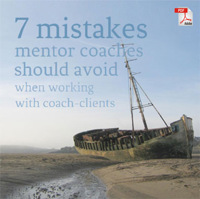 7 mistakes mentor coaches should avoid when working with coach-clients