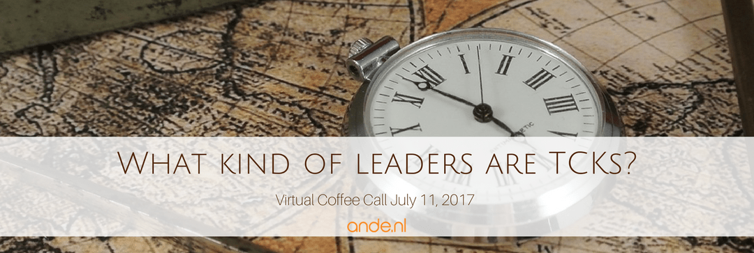 Virtual Coffee- What kind of leaders are TCK's